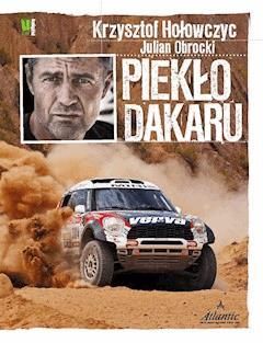 Piekło Dakaru - Krzysztof Hołowczyc - ebook
