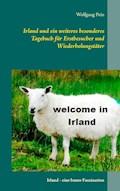 Irland und ein weiteres besonderes Tagebuch für Erstbesucher und Wiederholungstäter - Wolfgang Pein - E-Book