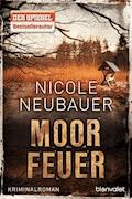 Moorfeuer - Nicole Neubauer - E-Book