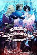 Akademia Dobra i Zła 2. Świat bez książąt - Soman Chainani - ebook