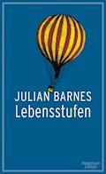 Lebensstufen - Julian Barnes - E-Book + Hörbüch