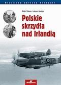 Polskie skrzydła nad Irlandią - Piotr Sikora, Łukasz Gredys - ebook