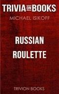 Russian Roulette by Michael Iskoff (Trivia-On-Books) - Trivion Books - E-Book