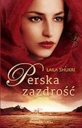 Perska zazdrość - Laila Shukri - ebook