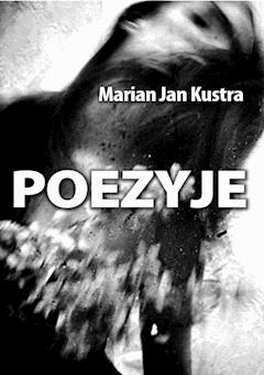 Poezyje - Marian Jan Kustra - ebook