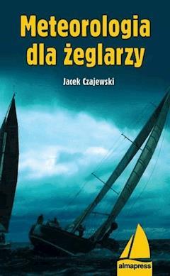 Meteorologia dla żeglarzy - Jacek Czajewski - ebook