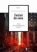 Zostać dorana - B.D.B. - ebook