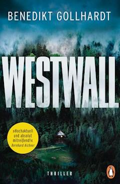 Westwall - Benedikt Gollhardt - E-Book