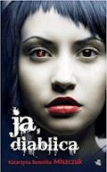 Ja, diablica - Katarzyna Berenika Miszczuk - ebook + audiobook