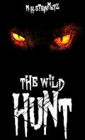 The Wild Hunt - M. H. Steinmetz - E-Book