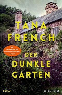 Der dunkle Garten - Tana French - E-Book