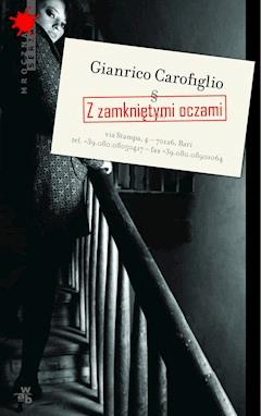 Z zamkniętymi oczami - Gianrico Carofiglio - ebook