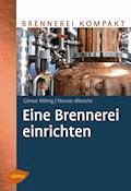 Eine Brennerei einrichten - Günter Röhrig - E-Book