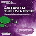 Listen to the Universe - Phantastische Gutenachtgeschichten, Vol. 2 - Karina Cajo - Hörbüch