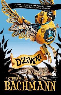 Dziwni - Stefan Bachmann - ebook