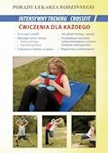 Intensywny trening CrossFit. Ćwiczenia dla każdego. Porady lekarza rodzinnego - Emilia Chojnowska, Michał Wszelaki - ebook