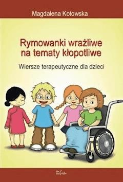 Rymowanki wrażliwe na tematy kłopotliwe - Magdalena Kotowska - ebook