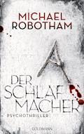 Der Schlafmacher - Michael Robotham - E-Book