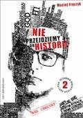 Nie przejdziemy do historii - Maciej Frączyk - ebook