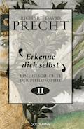 Erkenne dich selbst - Richard David Precht - E-Book