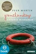 Grenzlandtage - Antonia Michaelis - E-Book