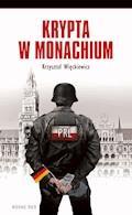 Krypta w Monachium - Krzysztof Więckiewicz - ebook