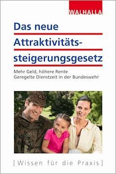 Das neue Attraktivitätssteigerungsgesetz - Walhalla Fachredaktion - E-Book