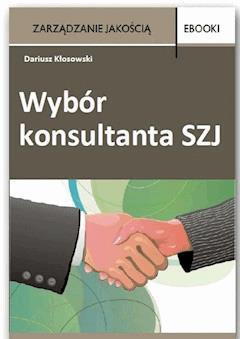 Wybór konsultanta SZJ - Dariusz Kłosowski - ebook