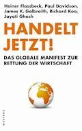 Handelt jetzt! - Heiner Flassbeck - E-Book