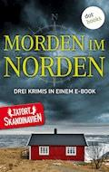 Morden im Norden - Die Skandinavier - Anna Jansson - E-Book