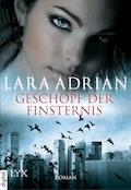 Geschöpf der Finsternis - Lara Adrian - E-Book