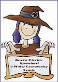 Opowieści o czarownicy Ismie - Aneta Ciećko - ebook