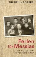 Perlen für Messias - Theophil Spoerri - E-Book
