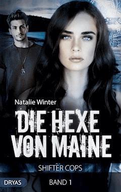 Die Hexe von Maine - Natalie Winter - E-Book