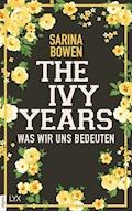 The Ivy Years - Was wir uns bedeuten - Sarina Bowen - E-Book
