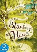 Das Blaubeerhaus - Antonia Michaelis - E-Book