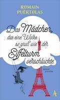 Das Mädchen, das eine Wolke so groß wie der Eiffelturm verschluckte - Romain Puértolas - E-Book