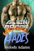 Hades (Alien Breed Series 16) - Melody Adams - E-Book