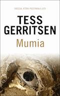 Mumia - Tess Gerritsen - ebook