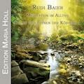 Meditation im Alltag - Rudi Baier - Hörbüch