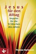 Jesus für den Alltag - Thomas Hartmann - E-Book