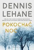 Pokochać noc - Dennis Lehane - ebook