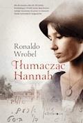 Tłumacząc Hannah - Ronaldo Wrobel - ebook