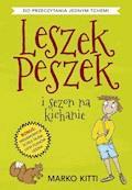 Leszek Peszek i sezon na kichanie - Marko Kitti - ebook