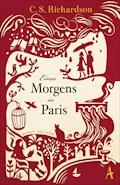 Eines Morgens in Paris - Charles Scott Richardson - E-Book
