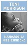 Najbardziej niebieskie oko - Toni Morrison - ebook