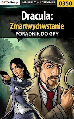 """Dracula: Zmartwychwstanie - poradnik do gry - Karolina """"Krooliq"""" Talaga - ebook"""