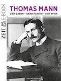 Thomas Mann - DIE ZEIT - E-Book