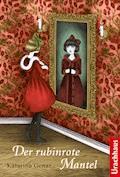 Der rubinrote Mantel - Katarina Genar - E-Book