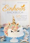 Das Einhorn-Backbuch - Miss Blueberrymuffin - E-Book